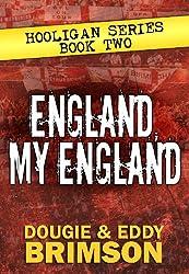 England, My England: Hooligan Series - Book Two