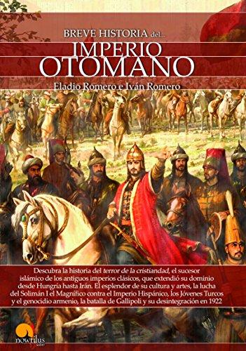 Breve historia del Imperio Otomano por Eladio Romero
