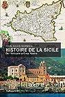 Histoire de la Sicile par John Julius Norwich