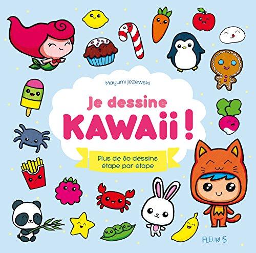 Je dessine kawaii ! (Idées-jeux) par Mayumi Jezewski
