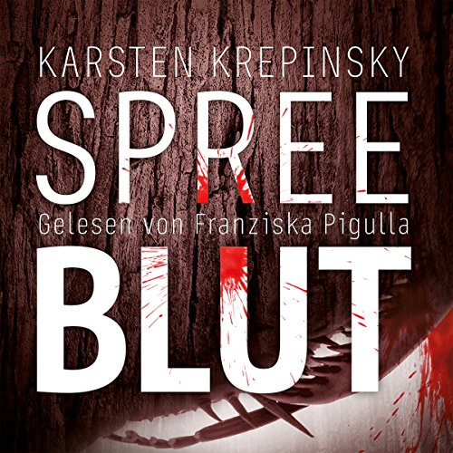 Buchseite und Rezensionen zu 'Spreeblut' von Karsten Krepinsky
