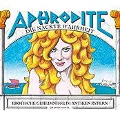 Aphrodite – Die nackte Wahrheit / Erotische Geheimnisse im antiken Zypern