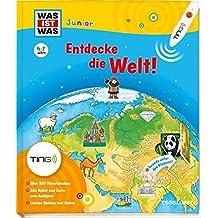 Entdecke die Welt! Ting-Edition was ist was Junior: Kontinente, Länder, Kulturen
