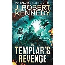 The Templar's Revenge (A James Acton Thriller, 19) (James Acton Thrillers)