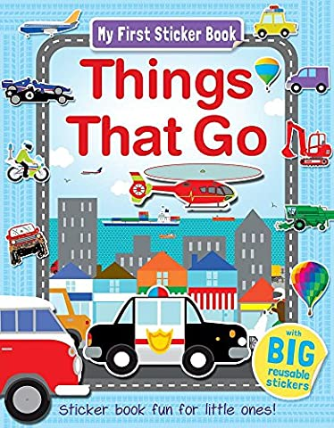 Things That Go: Sticker Book Fun for Little Ones!