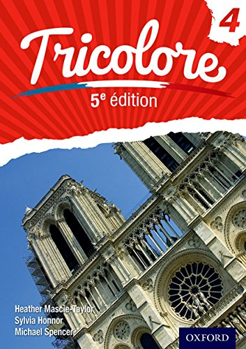 Tricolore 5e édition: Student Book 4 (Tricolore 5e edition) por Heather Mascie-Taylor