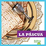 La Pascua (Fiestas (Holidays))
