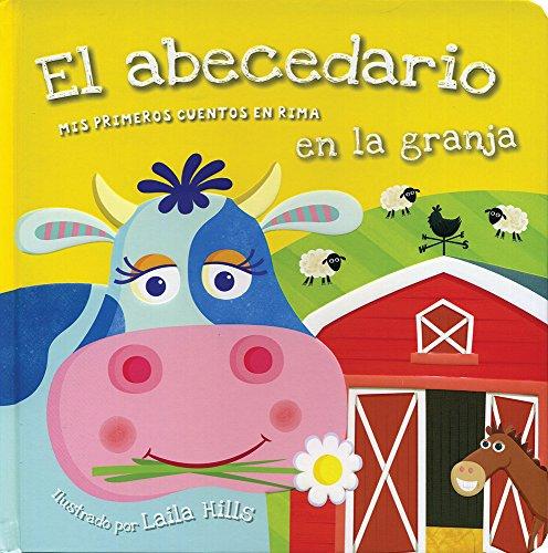 El abecedario en la granja/Farmyard ABC (Mis primeros cuentos en rima/Early Learning Rhymes)