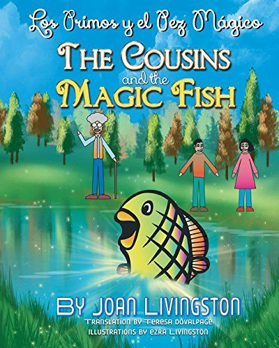 The Cousins and the Magic Fish / Los Primos Y El Pez Mágico
