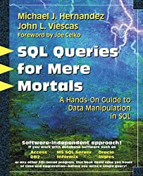 SQL for Mere Mortals: A Hands-on Guide to Data Manipulation in SQL