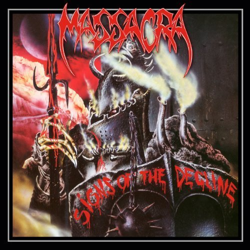 Signs of the Decline by MASSACRA (2014-06-10)