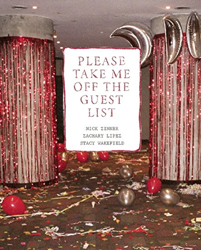 Please Take Me Off the Guest List (English Edition) -