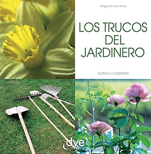 Los trucos del jardinero por Magda Sunyer Vives