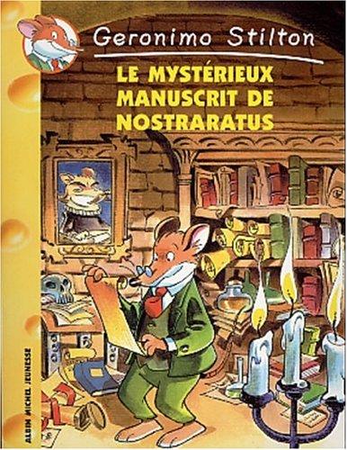Geronimo Stilton (4) : Le Mystérieux manuscrit de Nostraratus