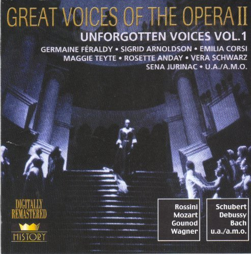 Great Voices of the Opera II - Unforgotten Voices Vol. 1 by Germain Feraldy (Volle Rosette)