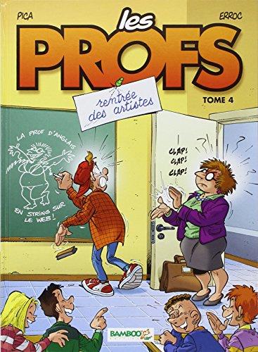 Les Profs, tome 4