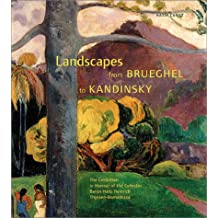 Landscapes from Brueghal to Kandinsky