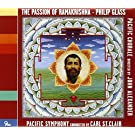 Glass: The Passion of Ramakrishna by Pacific Symphony (2012-05-04)