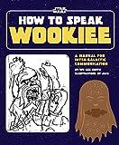 How to Speak Wookiee hc (Star Wars)