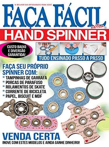 Hand Spinner: Faça Fácil Extra Ed.04 (Portuguese Edition) - Kindle Portugiesische Ausgabe