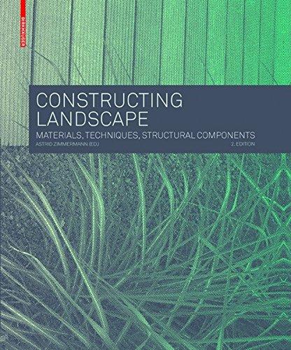 Constructing landscape : Materials, tech...