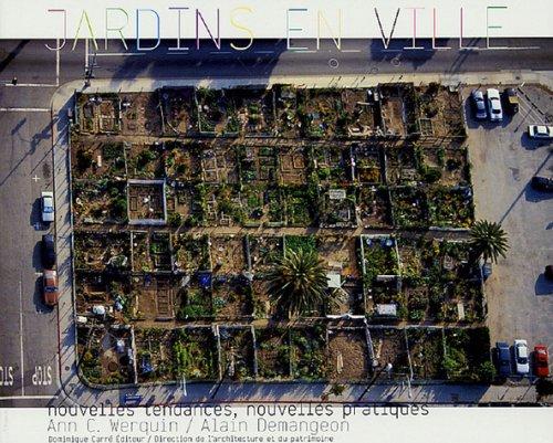 Jardins en Ville par Ann C. Werquin