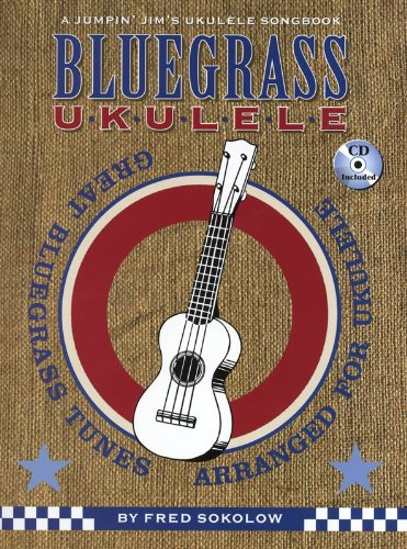 HAL LEONARD JUMPIN JIM UKULELE SONGBOOK BLUEGRASS UKULELE FRED SOKOLOW- UKULELE Noten Pop, Rock, .... Musik aus aller Welt