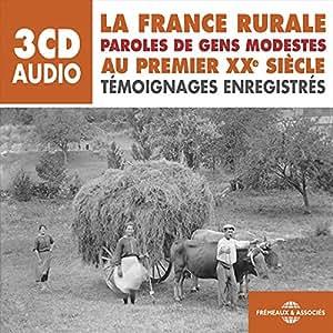 La France Rurale au Premier Xxème Siecle