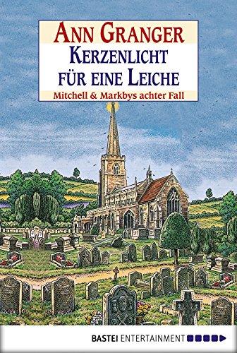 Kerzenlicht für eine Leiche: Mitchell & Markbys achter Fall (Mitchell & Markby Krimi 8)