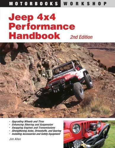 Jeep 4x4 Performance Handbook (Motorbooks Workshop) by Jim Allen (2007-08-15)