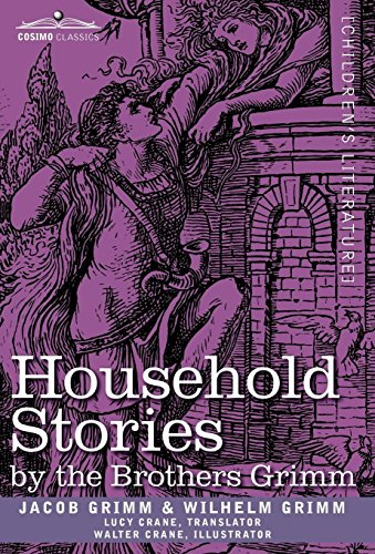 Household Stories by the Brothers Grimm Cover Image