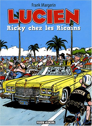 Lucien, Tome 7 : Ricky chez les Ricains PDF Books