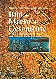 Bild - Macht - Geschichte. Visuelle Kommunikation im Alten Orient - Marlies Heinz, Dominik Bonatz