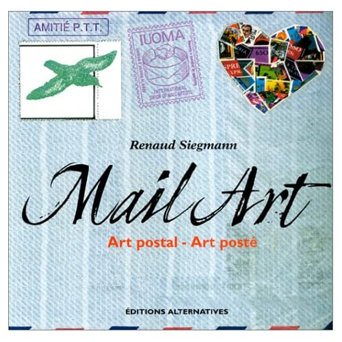 Mail Art : Art postal - Art posté