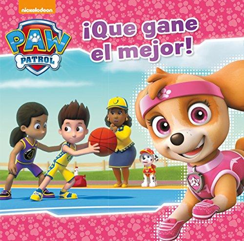 ¡Que gane el mejor! (Paw Patrol - Patrulla Canina.) por Nickelodeon Nickelodeon