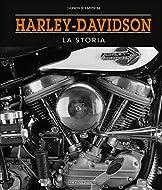 Nell?immaginario collettivo, non solo degli appassionati di due ruote, Harley-Davidson è un nome che profuma di mito e di leggenda. Dal lontano 1903, anno di fondazione del celebre Marchio, le motociclette della Casa statunitense sono state il sogno ...