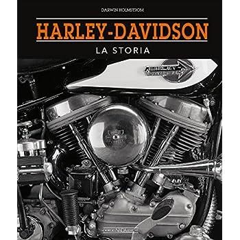 Harley-Davidson. La Storia: 1