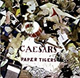 Songtexte von Caesars - Paper Tigers