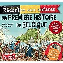 Ma première histoire de Belgique: Documentaire histoire pour enfants
