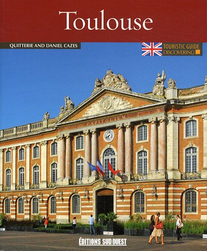DISCOVERING TOULOUSE (N.ED.)