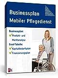 Businessplan Mobiler Pflegedienst [Zip Ordner] [Download]
