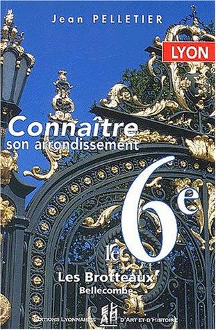 Connaître le 6ème arrondissement de Lyon
