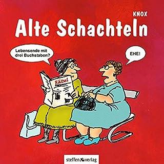 Alte Schachteln (4. Aufl.)