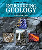 Introducing Geology: A Guide to the World of Rocks (Third Edition) (Introducing Earth...