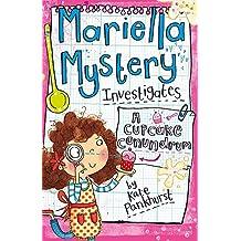 A Cupcake Conundrum: Book 2 (Mariella Mystery)