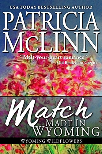 Book cover image for Match Made in Wyoming, a western romance (Wyoming Wildflowers Book 2)