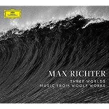 Max Richter - Three Worlds: Music From Woolf Work