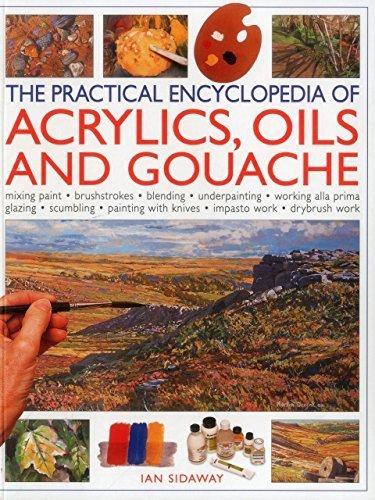 the-practical-encyclopedia-of-acrylics-oils-and-gouache-mixing-paint-brush-strokes-gouache-masking-o