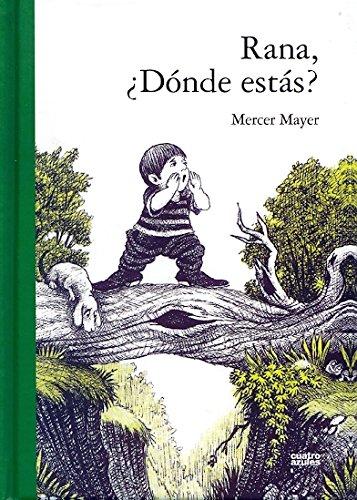 Rana Donde Estas (Infantil (cuatro Azules))