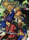Chrno Crusade, Tome 3 - Kazé Editions - 11/05/2006
